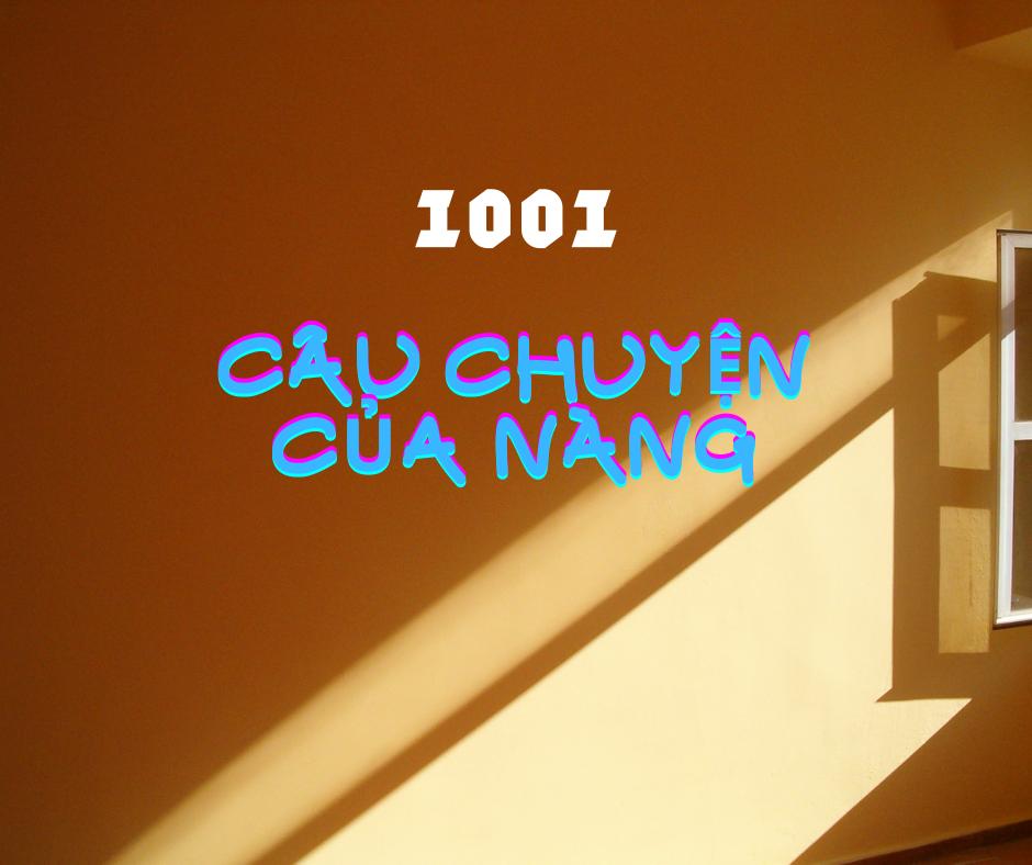 1001 câu chuyện của nàng